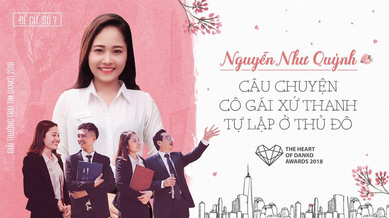 Đề cử số 7: Nguyễn Như Quỳnh - Cô gái xứ Thanh tự lập ở Thủ đô