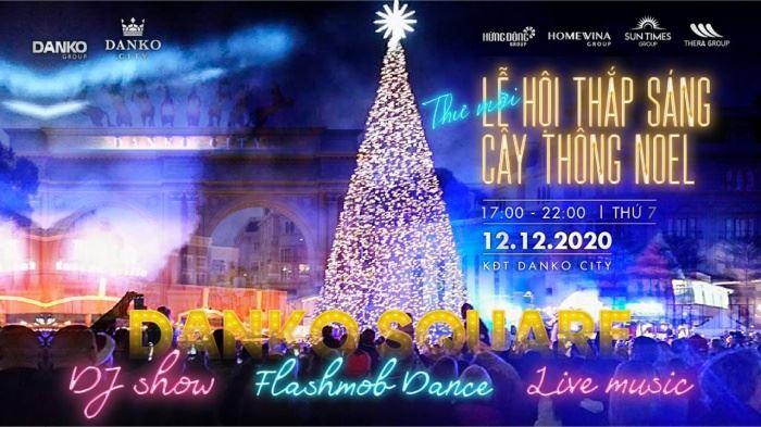 Danko City: Giáng sinh ấm áp với lễ hội thắp sáng cây thông Noel