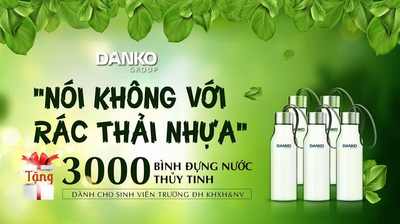 """Danko Group đồng hành cùng chiến dịch """"Nói không với rác thải nhựa"""""""