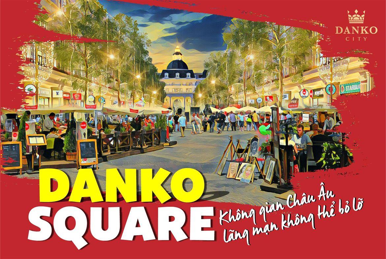 Danko Square - Không gian hội chợ châu Âu ngay tại Việt Nam
