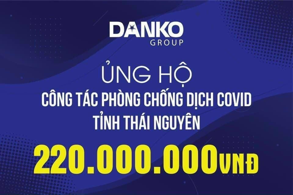 Danko Group tiếp tục ủng hộ công tác phòng chống dịch tại các địa phương