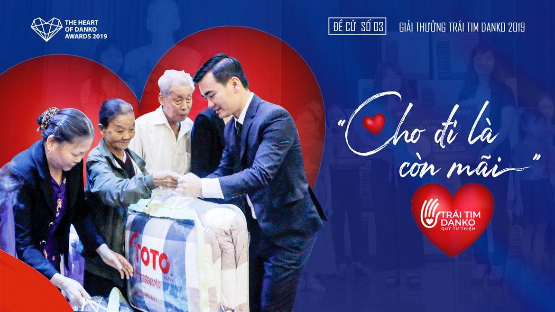 Đề cử số 03 - Quỹ Trái tim Danko - Cho đi là còn mãi