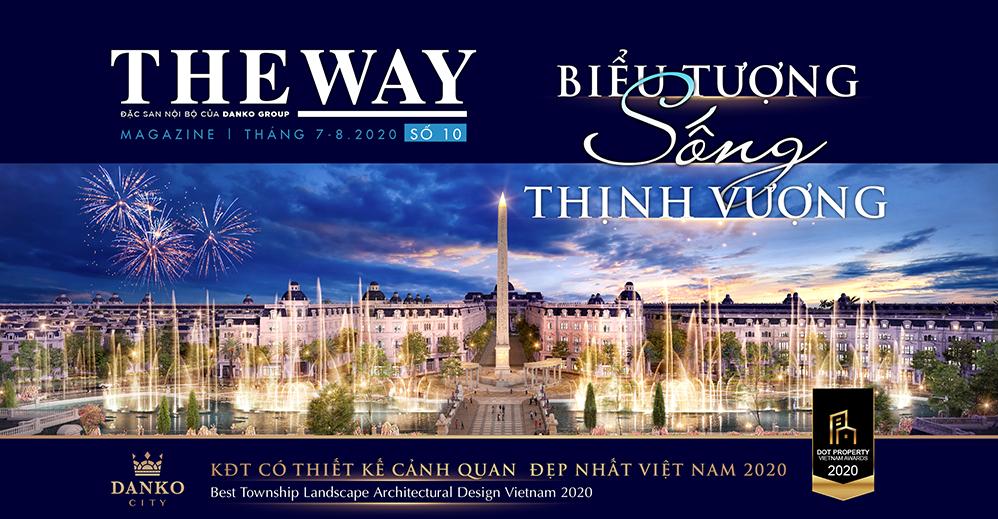 Đặc san nội bộ The Way - Số 10, tháng 7-8/2020 - Biểu tượng sống thịnh vượng