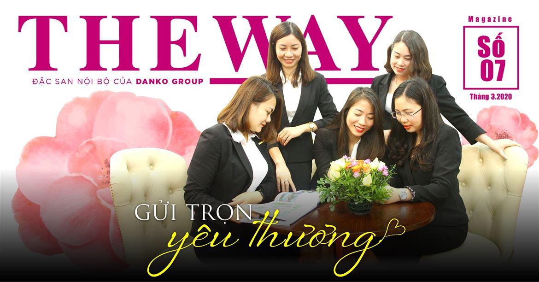 The Way - Đặc san nội bộ số 07 - Gửi trọn yêu thương