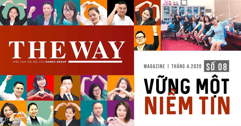 Đặc san nội bộ The Way - Số 08, tháng 4/2020 - Vững một niềm tin