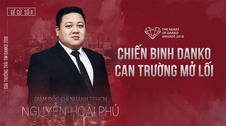 Đề cử số 11 - Giám đốc Nguyễn Hoài Phú - Chiến binh Danko can trường mở lối