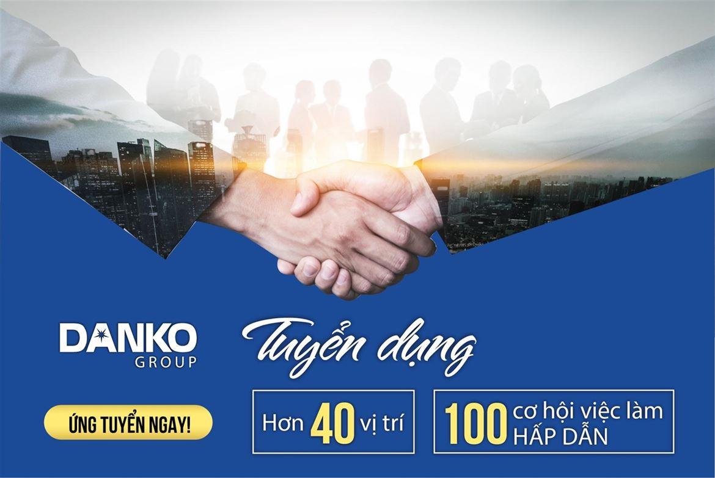 Danko Group tuyển dụng đầu xuân mới 2020